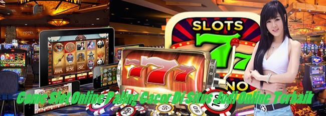 Game Slot Online Paling Gacor Di Situs Judi Online Terbaik